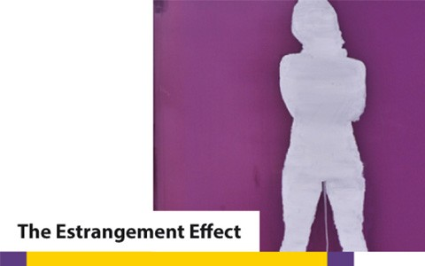 The Estrangement Effect - Verfremdungseffekt